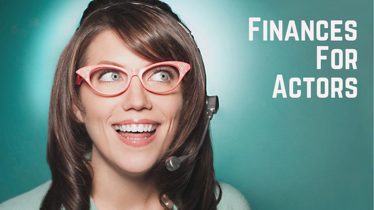 Finances for Actors